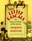 Our Gang - The Life and Times of the Little Rascals